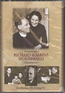 Richard & Sabina Wurmbrand. Documentar