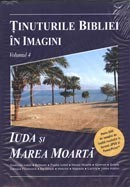 Tinuturile Bibliei in imagini. Vol. 4. Iuda si Marea moarta