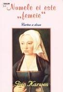 Numele ei este femeie. Vol. 2