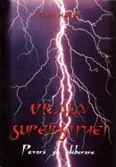 Vraja superstitiei. Povara si eliberare