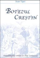 Botezul crestin. Semnificatiile actului in Noul Testament