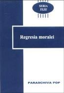 Regresia moralei