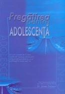 Pregatirea pentru adolescenta [manual]