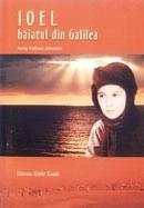 Ioel - baiatul din Galilea
