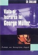 Viata si lucrarea lui George Muller