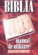 BIBLIA - Manual de utilizare