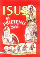 Isus si prietenii Sai