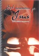 Sa-L cunoastem pe Isus. Studii biblice introductive
