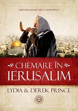 Chemare in Ierusalim. Marturia remarcabila a Lydiei Prince