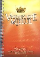 Vrednic este Mielul. Vol. I. Antologie de cantari pentru coruri mixte