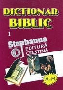 Dictionar biblic. Vol. 1. (A-H)