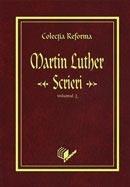 Colectia Reforma: Martin Luther, Scrieri. Vol. 2. Reforma si viata sociala
