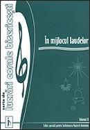 In mijlocul laudelor. Vol. 2. Seria de lucrari corale bisericesti
