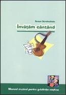 Invatam cantand. Manual muzical pentru gradinite crestine