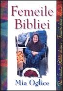 """Femeile Bibliei. Un studiu biblic despre """"femeile fara nume"""""""
