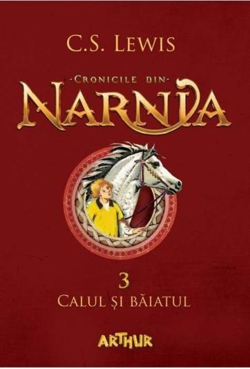 Calul si baiatul. Cronicile din Narnia. Vol. 3