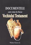 Documentele care stau la baza Vechiului Testament