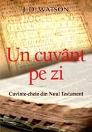 Un cuvant pe zi. Cuvinte-cheie din Noul Testament