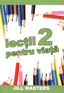 Lectii pentru viata 2
