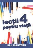 Lectii pentru viata 4