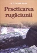 Practicarea rugaciunii
