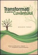 Transformati de puterea Cuvantului. Schite de predici pentru o biserica receptiva la vocea lui Dumnezeu