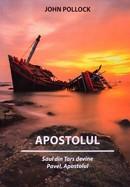 Apostolul. Saul din Tars devine Pavel, Apostolul