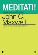 Meditatii. Teme de gandire pentru lideri