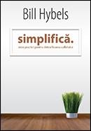 Simplifica. Zece practici pentru detoxifierea sufletului