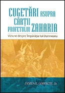 Cugetari asupra cartii profetului Zaharia. Viziune despre Imparatia lui Dumnezeu