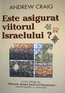 Este asigurat viitorul Israelului?