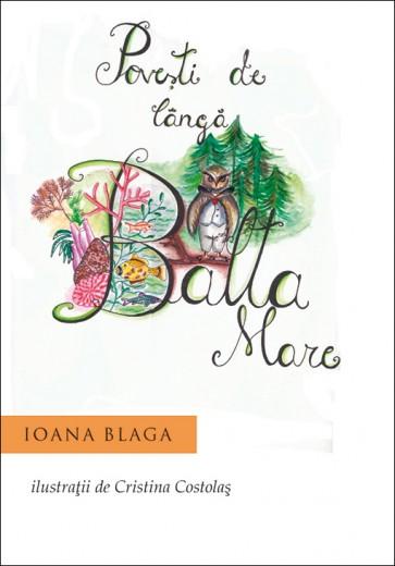 Povesti de langa Balta Mare