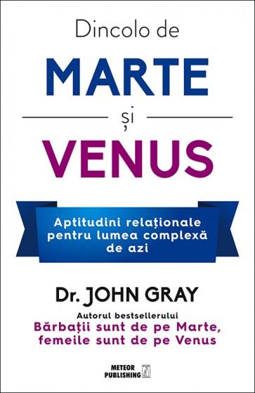 Dincolo de Marte si Venus. Aptitudini relationale pentru lumea complexa de azi