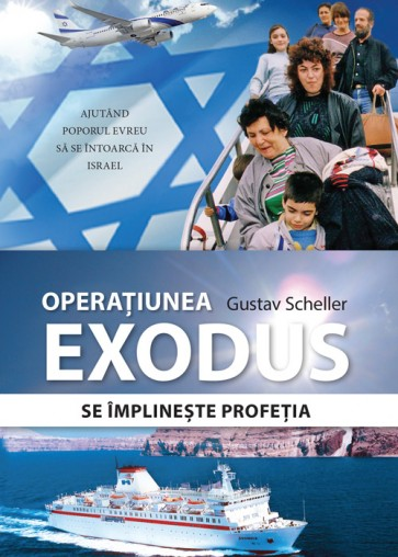 Operatiunea Exodus. Se implineste profetia. Ajutand poporul evreu sa se intoarca in Israel