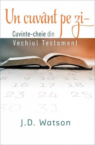Un cuvant pe zi – cuvinte-cheie din Vechiul Testament