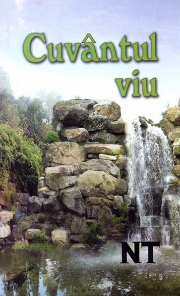 Cuvantul viu. Noul Testament. Traducere noua in limba romana contemporana