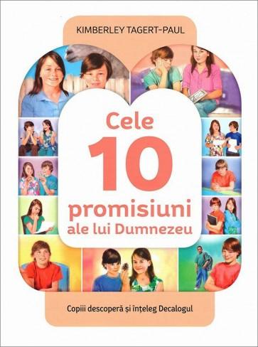 Cele 10 promisiuni ale lui Dumnezeu. Copiii descopera si inteleg Decalogul