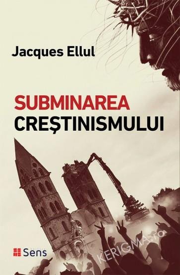 Subminarea crestinismului