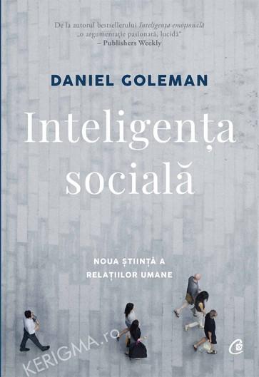 Inteligenta sociala. Noua stiintă a relatiilor umane