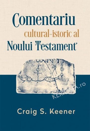 Comentariul cultural-istoric al Noului Testament