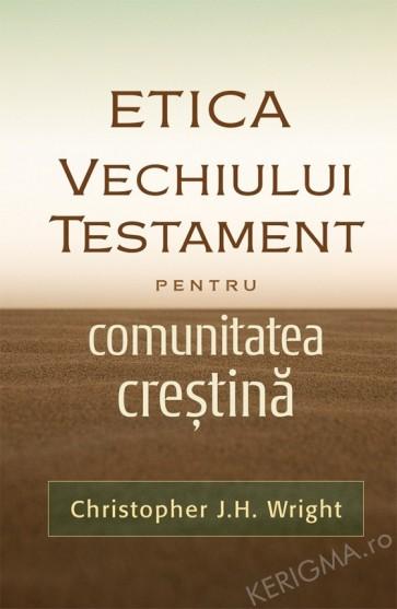 Etica Vechiului Testament pentru comunitatea crestina