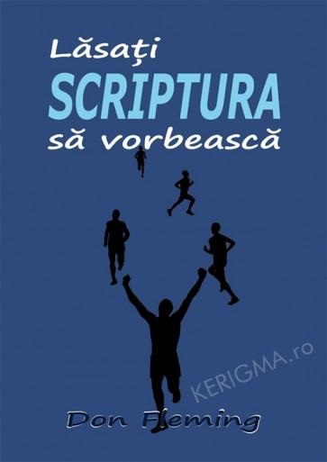 Lasati Scriptura sa vorbeasca