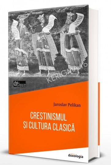 Crestinismul si cultura clasica