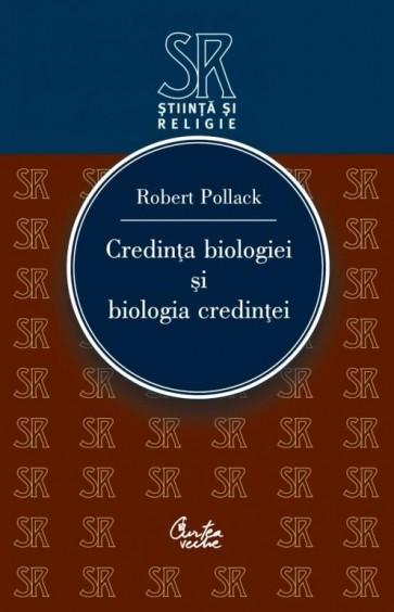 Credinta biologiei si biologia credintei