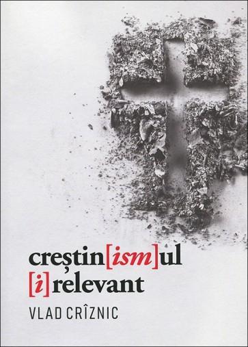 Crestin[ism]ul [i]relevant