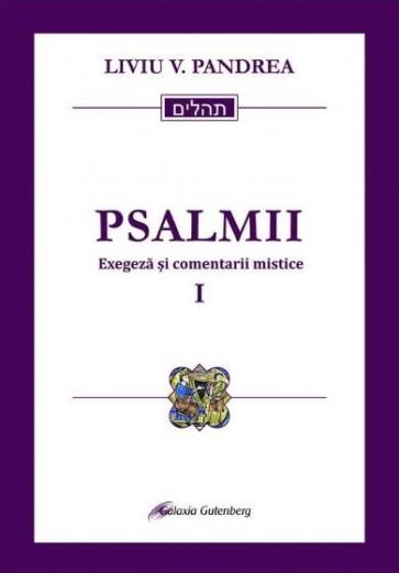Psalmii. Exegeza si comentarii mistice