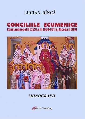 Conciliile ecumenice Constantinopol II (553) & III (680-681) si Niceea II (787)