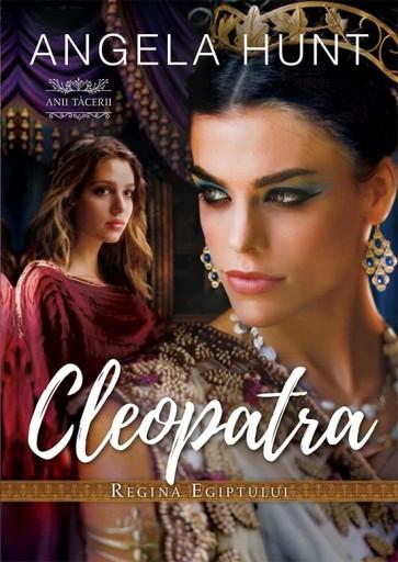 """Cleopatra – Regina Egiptului. Seria """"Anii Tacerii"""""""