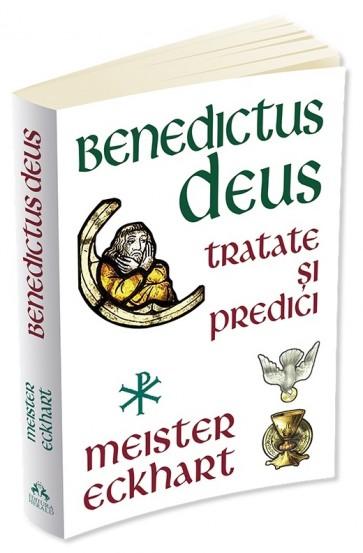 Benedictus Deus. Tratate și predici