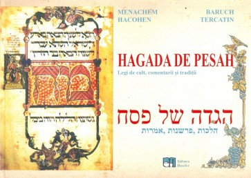 Hagada de Pesah. Legi de cult, comentarii și tradiții